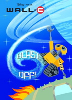 Blast Off! (Wall-E Deluxe Coloring Book)