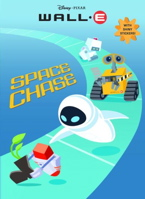 Space Chase (Wall-E Hologramatic Sticker Book)