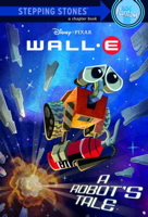 A Robot's Tale (Wall-E Disney Chapters)