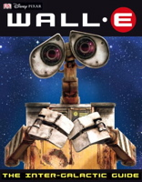 WALL-E: The Intergalactic Guide
