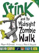 Stink and the Midnight Zombie Walk (Stink #07)