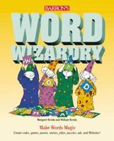 Word Wizardry (Barron's Wizardry)