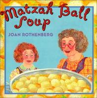 Matzah Ball Soup: A Passover Story