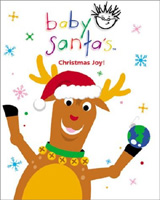 Baby Santa's: Christmas Joy! (Baby Einstein Books)