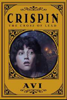Crispin: The Cross of Lead (Newbery Medal Book)