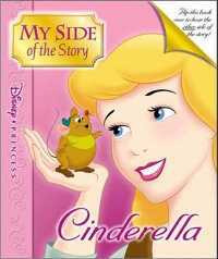 Disney Princess: My Side of the Story - Cinderella/Lady Tremaine - Book #1