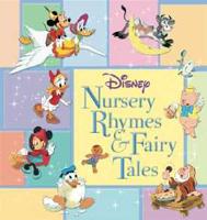 Disney Nursery Rhymes & Fairy Tales (Disney Storybook Collections)