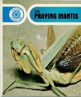 The Praying Mantis (Nature Close-Ups (Blackbirch Software))