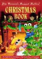 Jim Henson's Muppet Babies Christmas Book (Jim Henson's Muppet Babies)