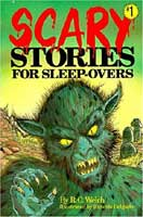 Scary Stories for Sleep-overs 1