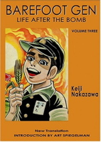 Life After the Bomb (Barefoot Gen #03)