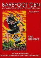 A Cartoon Story of Hiroshima (Barefoot Gen #01)