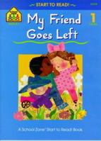 My Friend Goes Left - level 1 (Start to Read! Series)