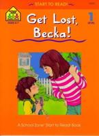 Get Lost, Becka! - level 1