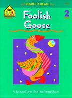 Foolish Goose - level 2 (Start to Read! Series)