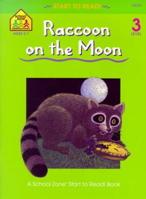 Raccoon on the Moon - level 3 (Start to Read)