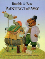 Pointing the Way (Bumble Bear Storybooks)