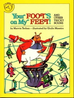 Your Foot's on My Feet: And Other Tricky Nouns