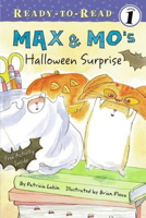Max & Mo's Halloween Surprise (Ready-to-Read. Level 1)