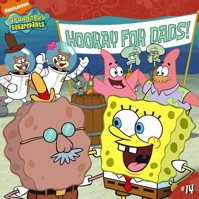 Hooray for Dads! (Spongebob Squarepants (8x8))