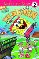 The Big Win (Spongebob Squarepants Ready-to-Read)