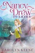 Strangers on a Train ( Nancy Drew Diaries #02 )