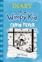 Cabin Fever ( Diary of a Wimpy Kid #06 )