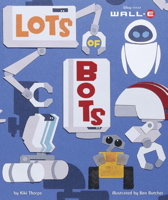Lots of Bots (Wall-E)