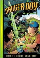 Dino Sword (Danger Boy, Book 2)