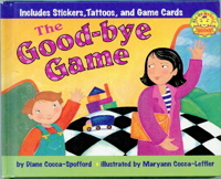The Good-Bye Game (All-By-Myself Books)