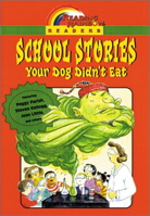 School Stories: Your Dog Didn't Eat