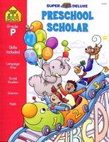 Preschool Scholar (Super Deluxe)