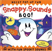 Snappy Sounds: Boo! Noisy Pop-Up Fun with Fun Spooky Sounds