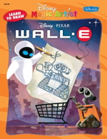 Learn to Draw Disney/Pixar's Wall-E (Disney Magic Artist Learn-to-Draw Books (8.5