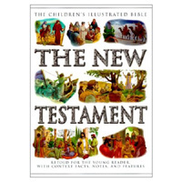 The New Testament: Retold for the Young Reader With Context Facts, Notes, and Features