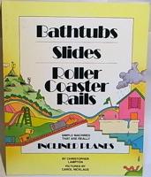 Bathtubs, Slides, Roller Coaster (Gateway)