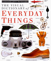 Everyday Things (DK Visual Dictionaries)