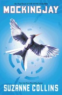 Mockingjay (the Final Book of the Hunger Games) ( Hunger Games #3 )