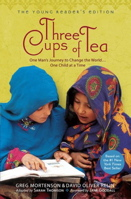 Three Cups of Tea: One Man's Journey to Change the World... One Child at a Time