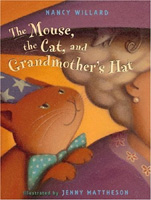 Mouse, the Cat, and Grandmother's Hat, The
