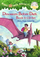 Dinosaurs Before Dark (Magic Tree House, No. 1) (Book & CD)