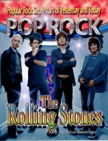 The Rolling Stones (Popular Rock Superstars of Yesterday and Today)