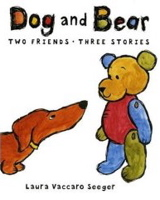 Dog and Bear: Two Friends Three Stories