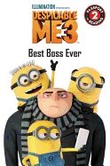 Despicable Me 3: Best Boss Ever ( Passport to Reading Level 2 )