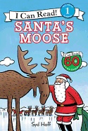 Santa's Moose( I Can Read Level 1 )