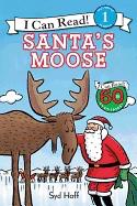 Santa's Moose( I Can Read Level 1 )