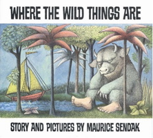 Where the Wild Things Are ( Caldecott Collection )