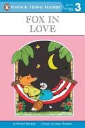 Fox in Love ( Penguin Young Readers, Level 3 )