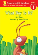 What Day Is It? (1-Simul) ( Green Light Reader - Level 1 )
