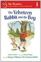 The Velveteen Rabbit and the Boy (My Readers - Level 1)